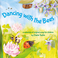 Claire Tustin - Dancing with the Bees