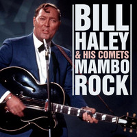 Bill Haley and his Comets - Mambo Rock