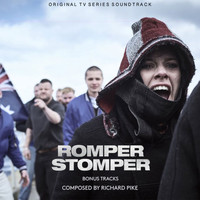Richard Pike - Romper Stomper (Original Television Series Soundtrack) [Bonus Tracks]