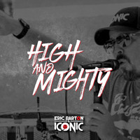 Eric Barton - High and Mighty (feat. Iconic the Band)