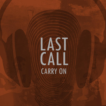 Last Call - Carry On