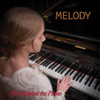 Melody - Girl Behind the Piano