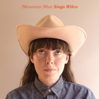 Mountain Man - Sings Wilco