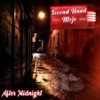 Second Hand Mojo - After Midnight