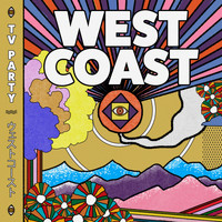TV Party - West Coast