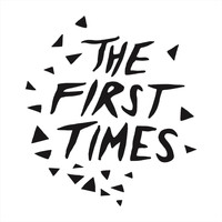 The First Times - I'll Get Along