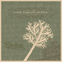 The Yearlings / - Wind Already Blown