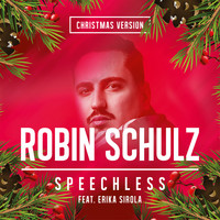 Robin Schulz - Speechless (feat. Erika Sirola) (Christmas Version)