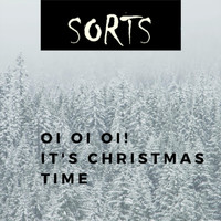 Sorts - Oi Oi Oi! It's Christmas Time