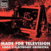 Linda's Electronic Orchestra - Made for Television (Explicit)
