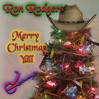 Ron Rodgers - Merry Christmas Y'all