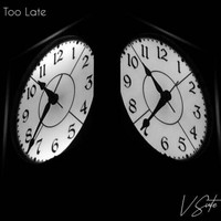 V Suite - Too Late (Explicit)