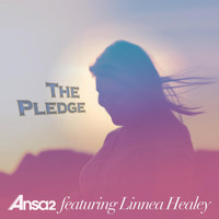 Ansa2 - The Pledge (Radio Edit) [feat. Linnea Healey]