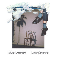 King Cardinal - Long Goodbye