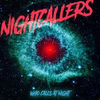 NIGHTCALLERS - Who Calls at Night