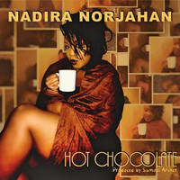 Nadira Norjahan - Hot Chocolate