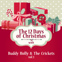 Buddy Holly & The Crickets - The 12 Days of Christmas with Buddy Holly & the Crickets, Vol. 1