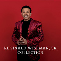 Reginald Wiseman, Sr. - Reginald Wiseman, Sr. Collection