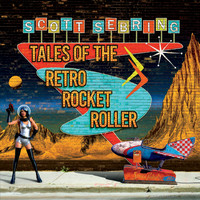 Scott Sebring - Tales of the Retro Rocket Roller