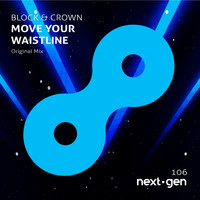 Block & Crown - Move Your Waistline