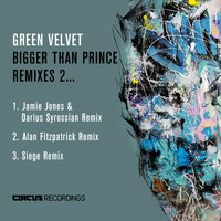 Green Velvet - Bigger Than Prince, Remixes 2