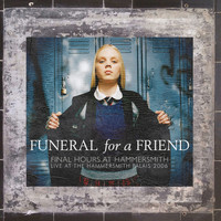 Funeral For A Friend - Final Hours At Hammersmith (Live at the Hammersmith Palais 2006)