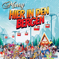 Marry - Hier in den Bergen