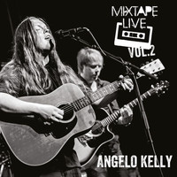 Angelo Kelly - Mixtape Live, Vol. 2