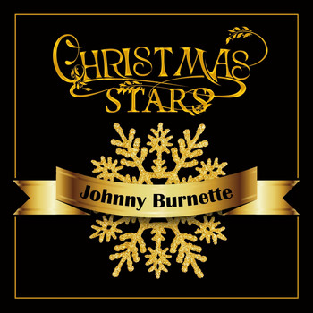 Johnny Burnette - Christmas Stars: Johnny Burnette