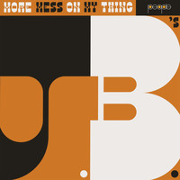 The J.B.'s - More Mess On My Thing