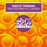 Kings of Tomorrow - Open Your Mind / K.O.T. Anthem