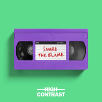 High Contrast - Snare The Blame