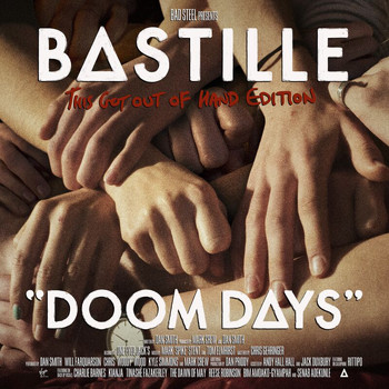 Bastille - Doom Days (This Got Out Of Hand Edition [Explicit])
