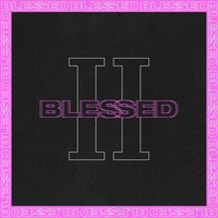 blessed - II Blessed