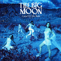 The Big Moon - Carol Of The Bells
