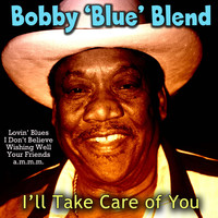 Bobby 'Blue' Bland - I'll Take Care of You