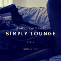 Various Artists - Simply Lounge (Beautiful Journey of Sounds), Vol. 1
