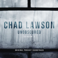 "Chad Lawson - Angel Of White (From ""Unobscured Season 1"" Soundtrack)"