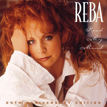 Reba McEntire - Read My Mind (25th Anniversary Deluxe)