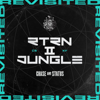 Chase & Status - RTRN II JUNGLE: REVISITED (Explicit)
