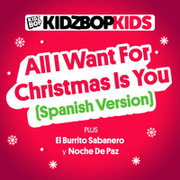 Kidz Bop Kids - All I Want For Christmas Is You (Spanish Version)