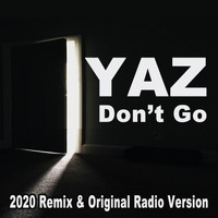 Yaz - Don't Go (2020 Remix & Original Radio Version)