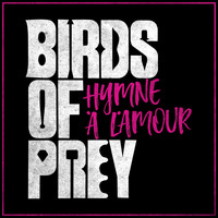 "Edith Piaf - Hymne À L'amour (From the ""birds of Prey"" Movie Trailer)"