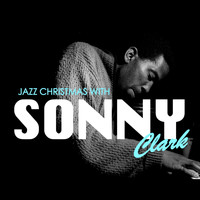 Sonny Clark - Jazz Christmas With Sonny Clark