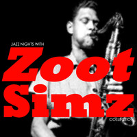 Zoot Sims - Jazz Nights With Zoot Sims Collection