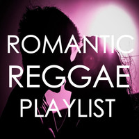Various Aritsts - Romantic Reggae Playlist