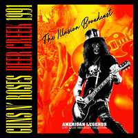 Guns N' Roses - Guns N' Roses - Deer Greek 1991 / The Illusion Broadcast