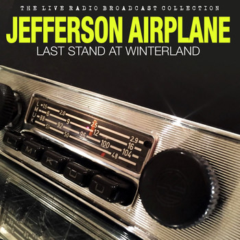 Jefferson Airplane - Jefferson Airplane - Last Stand at Winterland (Live)