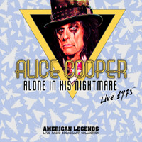 Alice Cooper - ALICE COOPER - ALONE IN HIS NIGHTMARE
