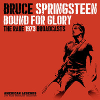 Bruce Springsteen - BRUCE SPRINGSTEEN - BOUND FOR GLORY